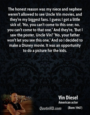 vin-diesel-quote-the-honest-reason-was-my-niece-and-nephew-werent-allo ...