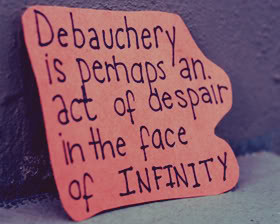 Debauchery Quotes & Sayings