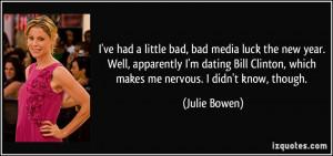 More Julie Bowen Quotes