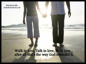 Walk In Love Quote — Romance Me