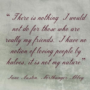 Jane austen quotes, wise, famous, sayings, my friends