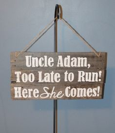 Ring bearer sign . . , too stinking cute!