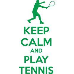 keep_calm_and_play_tennis_shirt.jpg?height=250&width=250&padToSquare ...