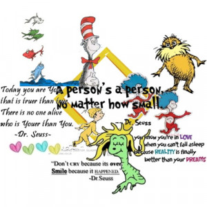 Happy Birthday Dr. Seuss! Seuss quotes for kids of all ages to live by ...