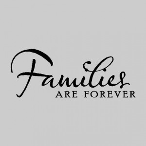 Families are forever....Family Vinyl Wall Lettering Words Sayings ...