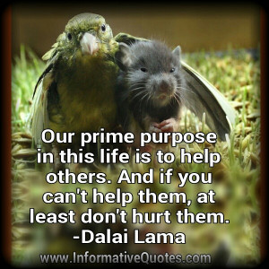If you can't help others, at least don't hurt them