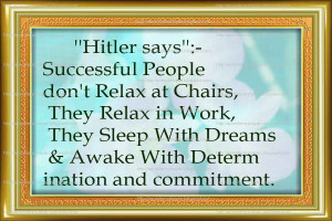 Adolf Hitler Quotation About Sucess and Dream