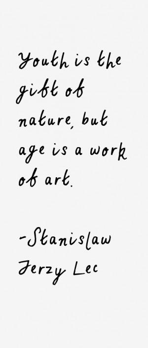 Stanislaw Jerzy Lec Quotes & Sayings