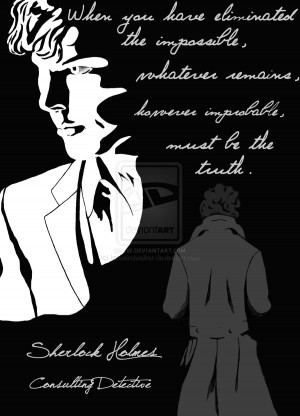 Sherlock Impossible Quote by kriswindwalker