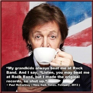 Paul McCartney Funny Quote
