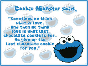 Free Quotes Pics on: Cute Cookie Monster Quotes