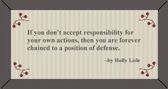 quotes about accountability | Responsibility Quote More