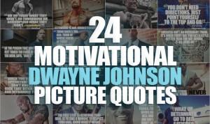 The Rock Dwayne Johnson Motivational Quotes