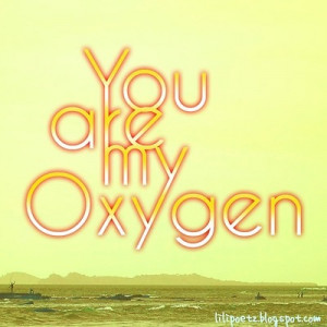 You Are My Oxygen