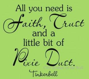 Walt Disney, Pixie Dust, Tinkerbell Parties, Tinker Belle, Wall Quotes ...