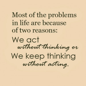 ... -of-two-reasons-we-act-without-thinking-sayings-quotes-pictures.jpg