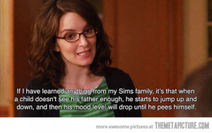 funny Tina Fey quote The Sims