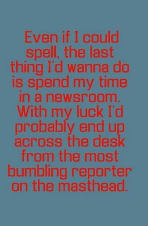 Smallville quote: Lois lane:):)