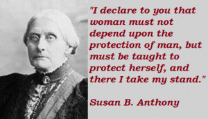 ... may find the best collection of insightful Susan B. Anthony Quotes