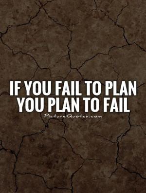 Failure Quotes Fail Quotes Plan Quotes