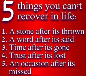 Things You Can't Recover In Life