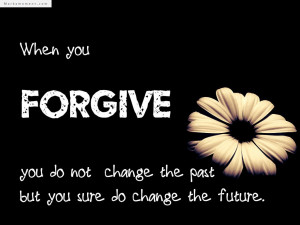 Forgiveness Quotes, Quotes About Forgiveness, The Best Forgiveness ...