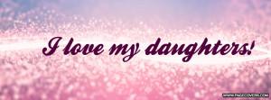 Love My Daughter Facebook