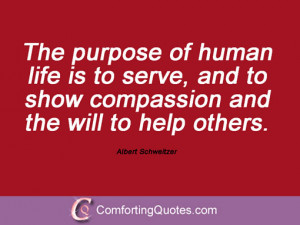 wpid-quotation-albert-schweitzer-the-purpose-of.jpg