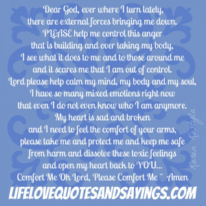 ... Me Down. Please Help Me Control This Anger….. ~ Prayer Quote