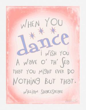 "Dance Recital Free Printable: ""When you dance, I wish you ..."