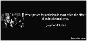 More Raymond Aron Quotes