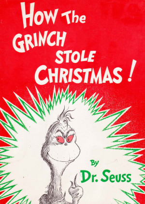 How The Grinch Stole Christmas Book Quotes How the grinch.
