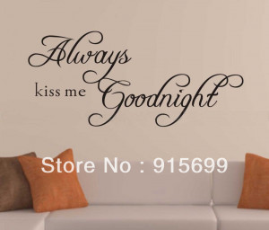 Good Night Minions Quotes Always kiss me goodnight quote
