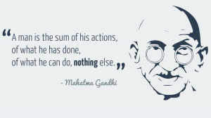 think Gandhi actually summed that up really nicely in this quote.