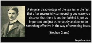 More Stephen Crane Quotes