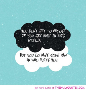 dont-get-to-choose-if-you-get-hurt-life-quotes-sayings-pictures.jpg