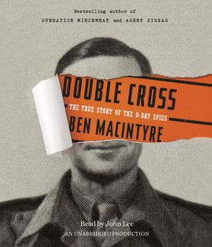 """Start by marking """"Double Cross: The True Story of the D-Day Spies ..."""