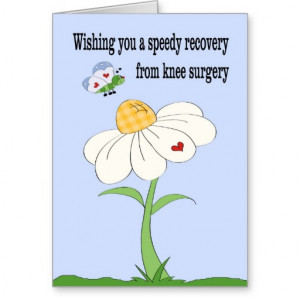 Funny Get Well Cards After Surgery Knee surgery get well card