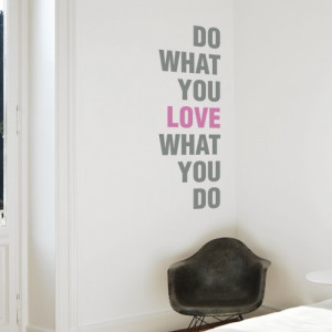 4510-wall-sticker-quote-love-what2.jpg