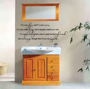 ... ve Seen Fire and I've Seen Rain (James Taylor) Lyric over a wash basin