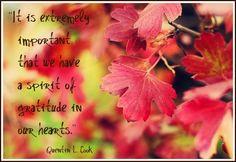 Elder Quentin L. Cook Attitude of Gratitude in our hearts More