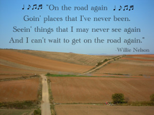on the road again willie nelson on the road again just can t wait to ...