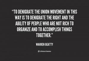 Union Movement quote #1