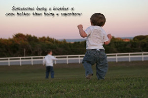Loss Of A Brother Sayings