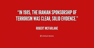 In 1985, the Iranian sponsorship of terrorism was clear, solid ...