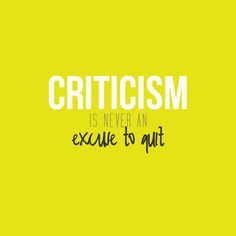criticism well more how to handle criticism teachable moments quotes ...