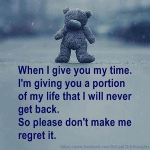 Don't waste my time. Make it an unforgettable memory