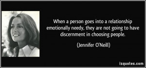 When a person goes into a relationship emotionally needy, they are not ...