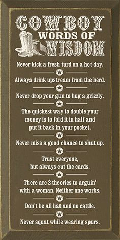 Cowboy+Wisdom+Quotes+and+Sayings | click to enlarge More