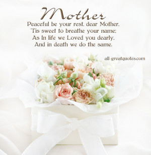 In-Loving-Memory-Cards-For-Mother-Mother-Peaceful-be-your-rest-dear ...